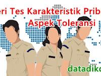 Materi Tes Karakteristik Pribadi (TKP) Aspek Toleransi