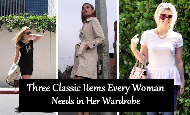 3 must have for every woman's closet