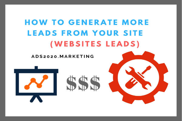 HOW TO GENERATE MORE LEADS FROM YOUR-WEBSITES sales-600x400
