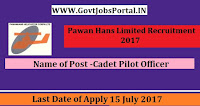 Pawan Hans Limited Recruitment 2017– Cadet Pilot