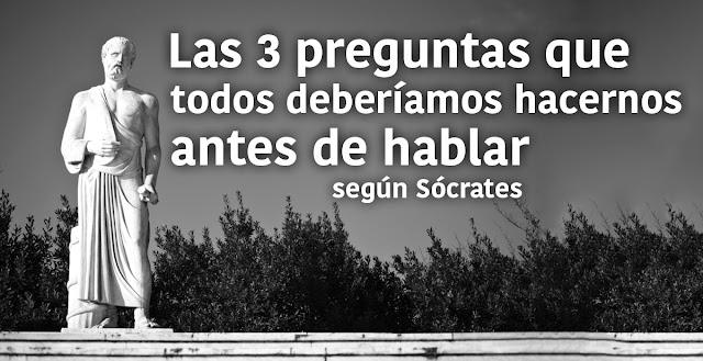Las 3 preguntas de Sócrates que todos deberían hacerse antes de hablar