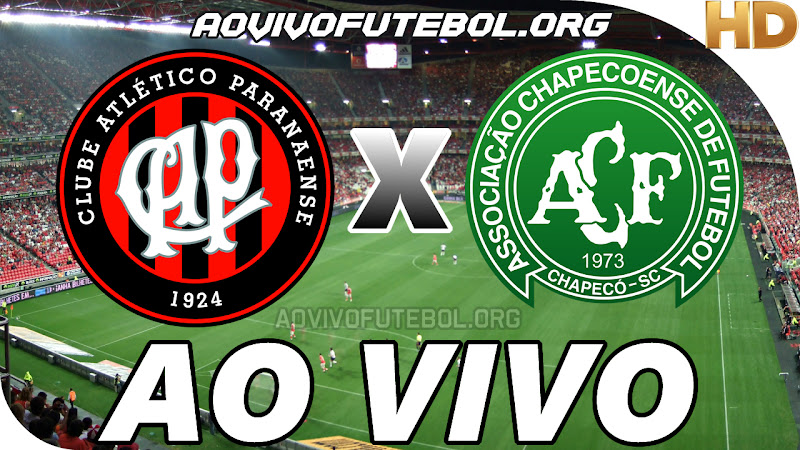 Atlético Paranaense x Chapecoense Ao Vivo HD Online