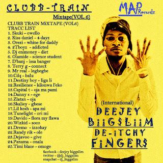 Mixtape: DJ BiggSlim - Clubb Train mixtape vol.6 @Dj_BiGGSLiM