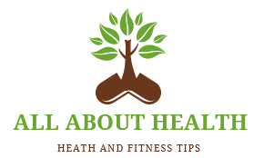 All About Health, Health fitness and beauty Tips Knowledge