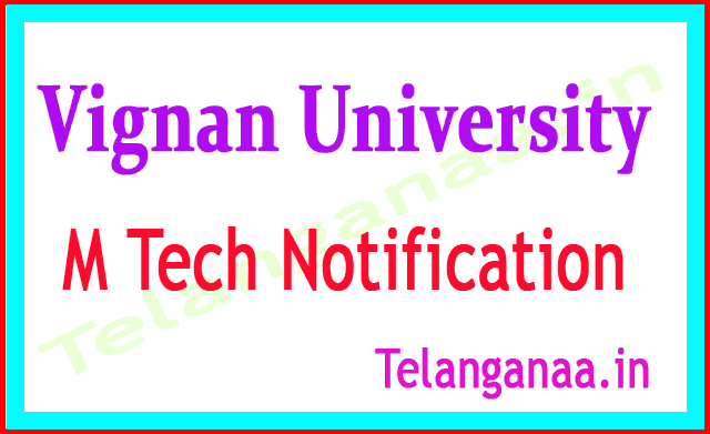 Vignan University M Tech 2018 Notification