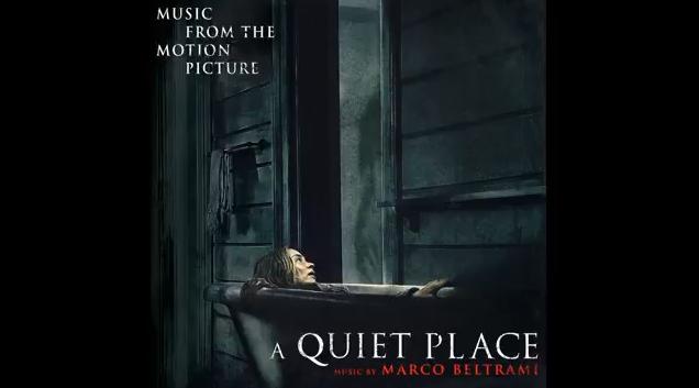 Trilha sonora completa do filme: UM LUGAR SILENCIOSO (A Quiet Place 2018 Soundtrack)