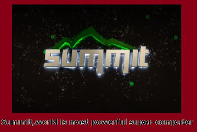 summit the world is most powerful supercomputer