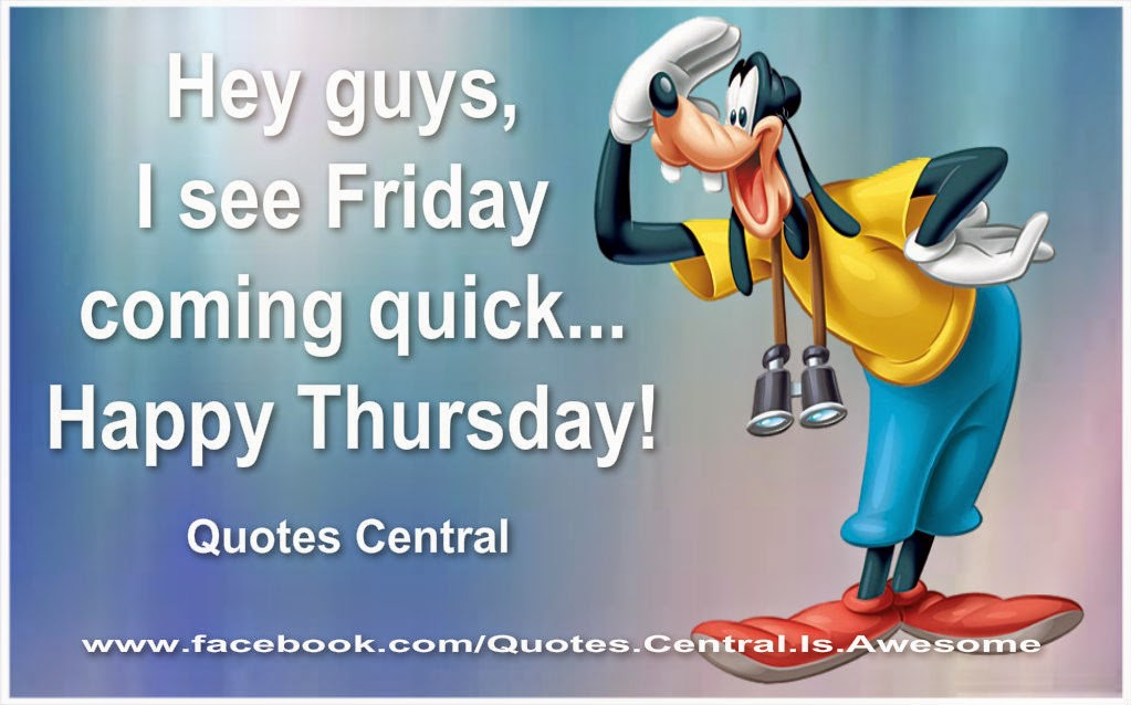 Happy Thursday Quotes And Sayings. QuotesGram