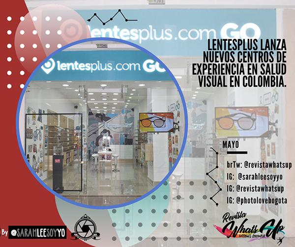 Lentesplus-lanzamientos-centros-experiencia-salud-visual-Colombia