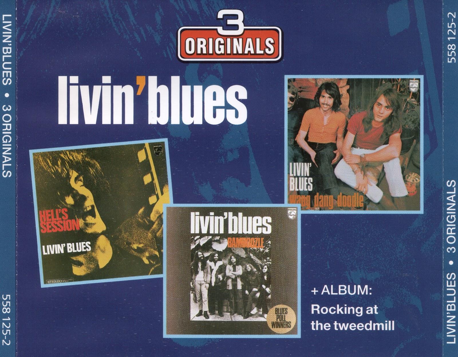 Livin' Blues - 3 Originals (Hell's Session, Wang Dang Doodle