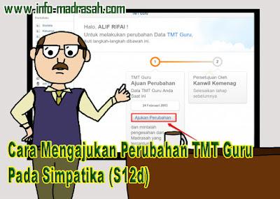 Cara Mengajukan Perubahan TMT Guru Pada Simpatika  Cara Mengajukan Perubahan TMT Guru Pada Simpatika (S12d)