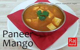 Paneer Mango: fein gewürzte Mango-Sahnesoße mit indischem Käse