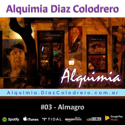 Alquimia Diaz Colodrero - Track #03 - Almagro