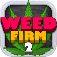 Weed Firm 2: Back to college Unlimited (Money - High) MOD APK