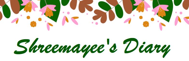 Shreemayee's Diary