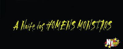 http://new-yakult.blogspot.com.br/2016/10/a-noite-dos-homens-mostros-2016_22.html