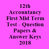 12th Accountancy First Mid Term Test - Question Papers