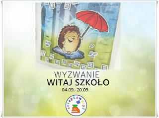 http://infoscrapkowo.blogspot.ie/2017/09/wyzwanie-21-witaj-szkoo.html