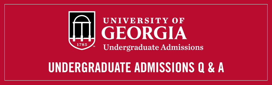 Advice about the UGA Admission Process
