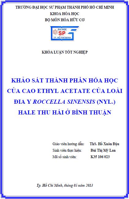 Khảo sát thành phần hóa học của cao ethyl acetate của loài địa y Roccella sinensis (Nyl.) Hale thu hái ở Bình Thuận - Bùi Thị Mỹ Lan