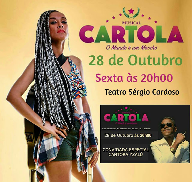 """Rapper Yzalú é a convidada especial do musical """"Cartola - O Mundo é um Moinho"""""""
