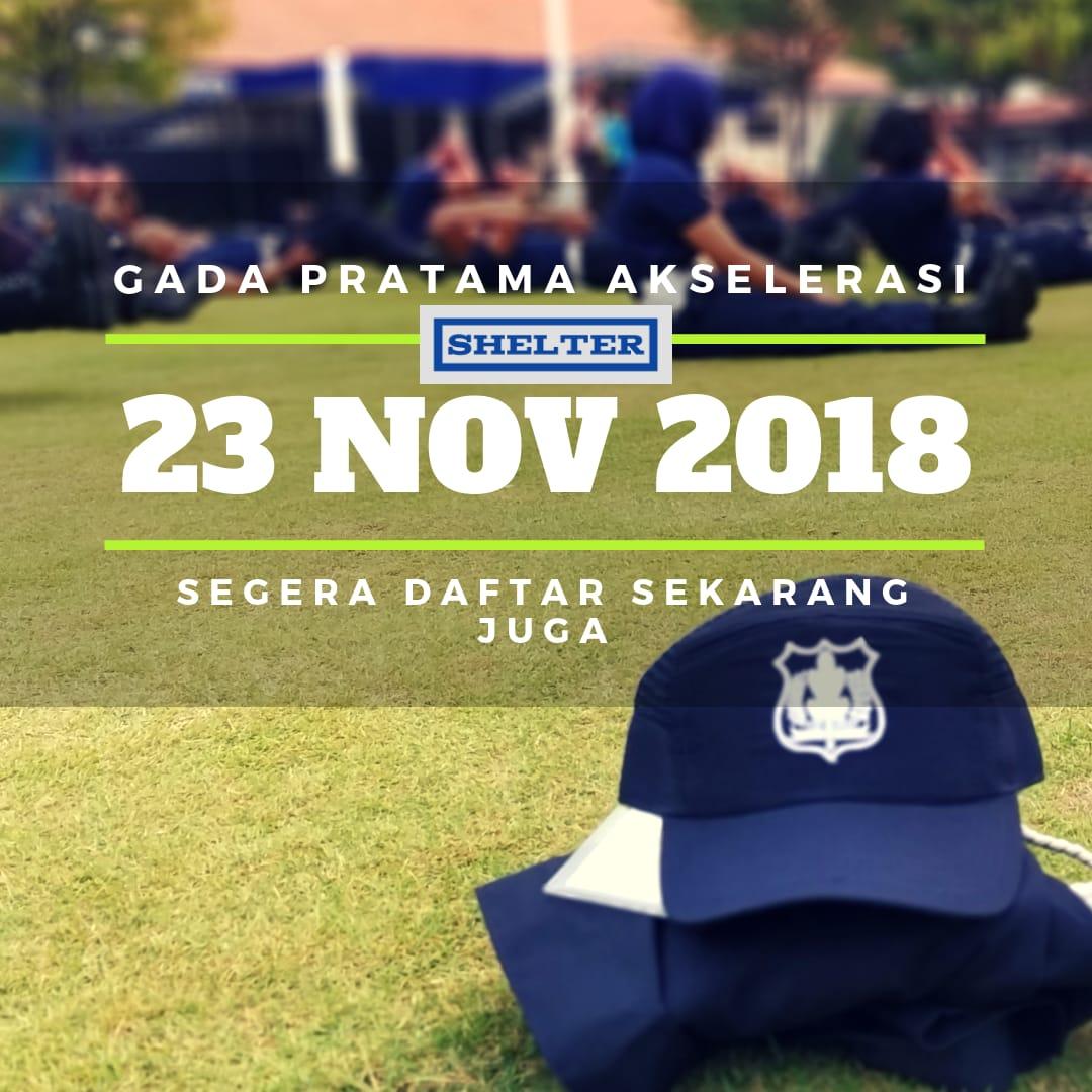 PENDAFTARAN PELATIHAN GADA PRATAMA NOVEMBER 2018 PT SHELTER NUSANTARA e189013370
