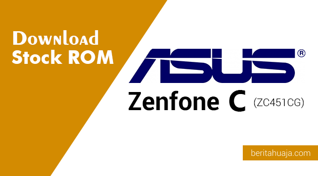Download Stock ROM ASUS Zenfone C (ZC451CG)