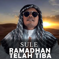 Lirik Lagu Sule Ramadhan Telah Tiba