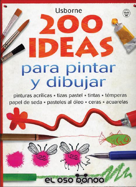 200 Ideas para Dibujar y Pintar, Osborne – Fiona Watt