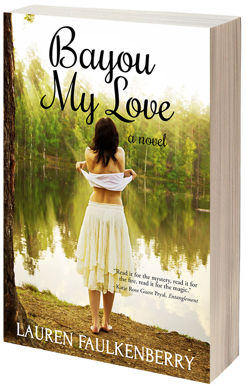 Bayou My Love, by Lauren Faulkenberry