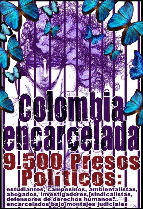 NOTICIAS COLOMBIA ]: + 9500 PRESOS POLÍTICOS
