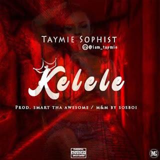Taymie Sophist - Kelele