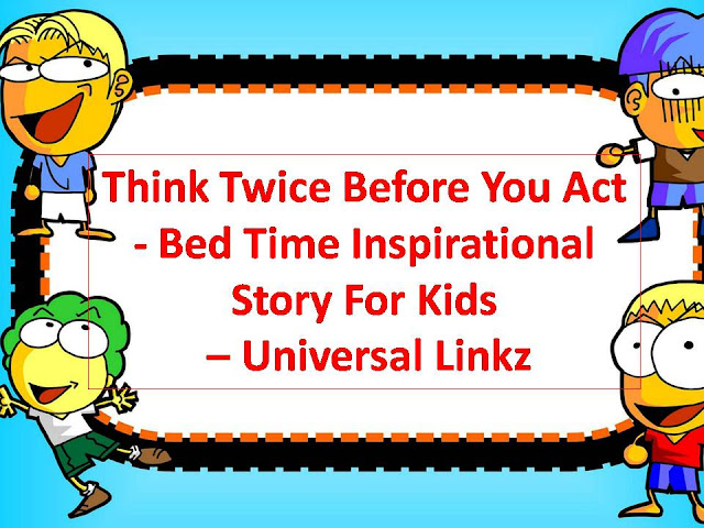 Think-Twice-Before-You-Act-Bedtime-Inspirattional-Child-Story