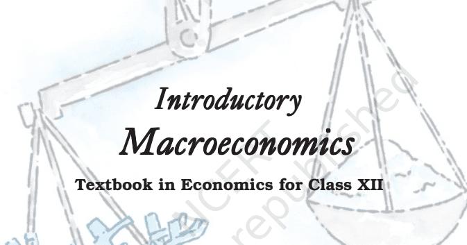 NCERT Economics Macroeconomics and Microeconomics Class 12