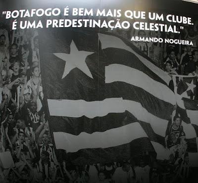 """Hoje tem Botafogo, o clube mais místico do futebol brasileiro. O único que tem um ditado só seu gravado na memória coletiva de nosso povo, afinal, para o bem ou para o mal, """"têm coisas que só acontecem ao Botafogo"""". É por isso que digo que o Botafogo não é para os óbvios, para os que seguem manadas ou bandos."""