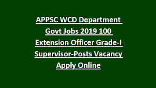 APPSC WCD Department Govt Jobs 2019 100 Extension Officer Grade-I Posts Vacancy Apply Online