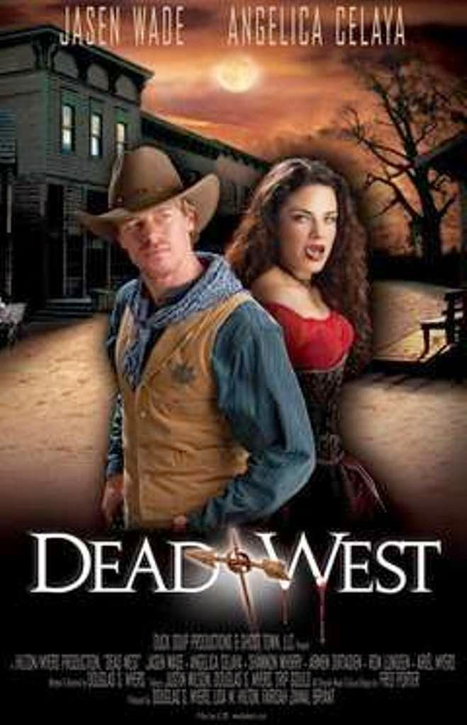 Dead West, Douglas Myers, Vampire films, Horror films, Vampire movies, Horror movies, blood movies, Dark movies, Scary movies, Ghost movies