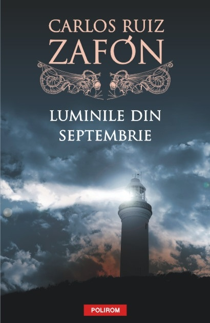 Luminile din septembrie de Carlos RuizZafón Editura Polirom