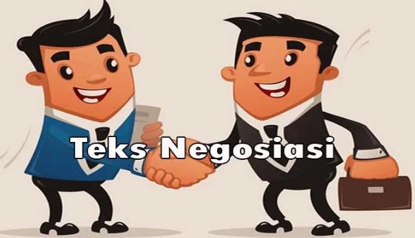 Pengertian Teks Negoisasi, Ciri, Kaidah Kebahasaan, Struktur dan Contoh Teks Negoisasi Terlengkap