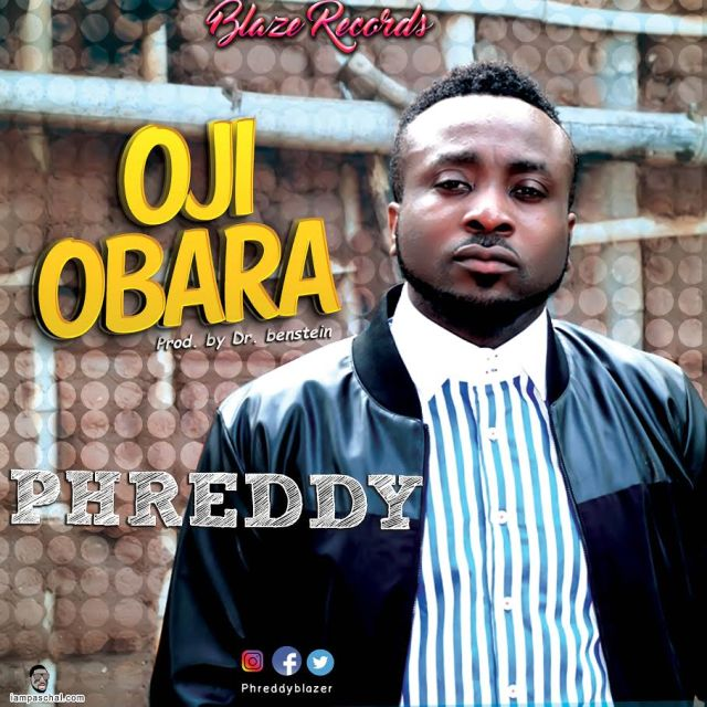 Music + Video: Oji Obara – Phreddy