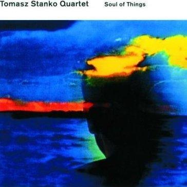 tomasz stanko soul of things