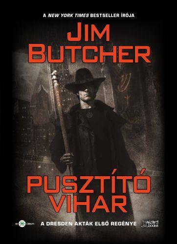 Jim Butcher - Pusztító vihar (Dresden 1)