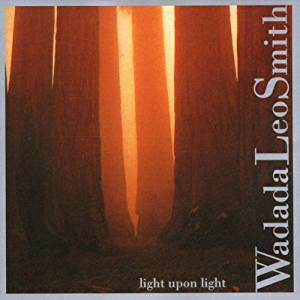 Wadada Leo Smith, Light Upon Light