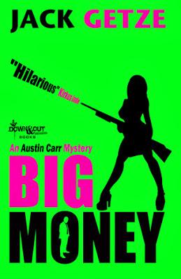 http://www.thepaperbackstash.blogspot.com/2014/03/big-money-by-jack-getze.html