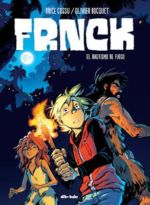 FRNCK 2. El bautismo de fuego - Brice Cossu y Olivier Bocquet (2018)