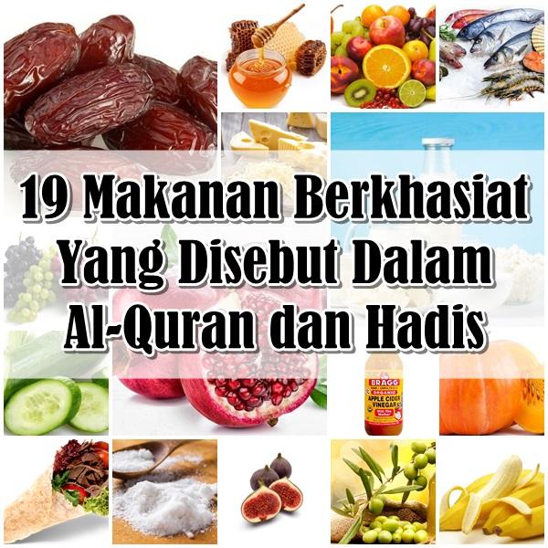 19 Makanan Berkhasiat Yang Disebut Dalam Al-Quran dan Hadis