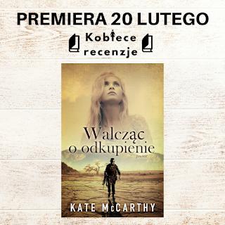 Zapowiedź patronacka - Walcząc o odkupienie - Kate McCarthy