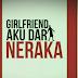 Girlfriend Aku Dari Neraka - Info & Sinopsis