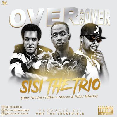 Nikki Mbishi, Stereo, One The Incredible (Sisi) - Over And Over