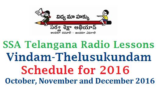 Vindam Telusukundam Radio Lessons Schedule for Oct Nov and December 2016 SSA Telangana Hyderabad TSSA Radio Programme to Primary classes as per the Academic Calendar 2016-17